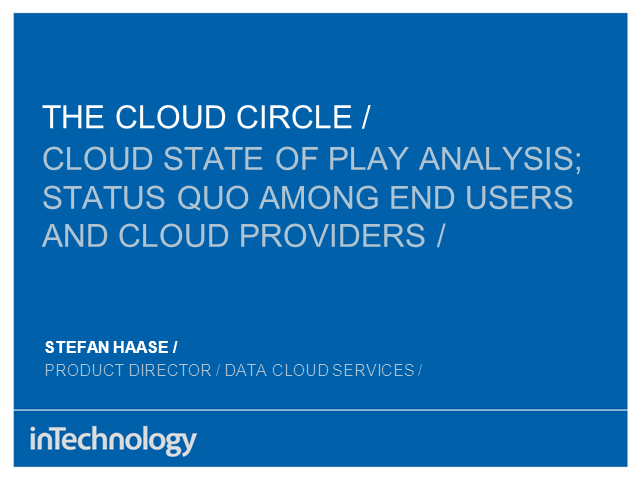 Cloud State Of Play Analysis; Status Quo among end users and Cloud Providers