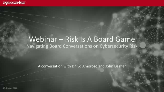 Risk is a Board Game - Navigating Board Conversations on Cybersecurity Risk