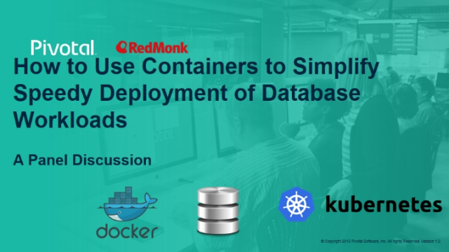 How to Use Containers to Simplify Speedy Deployment of Database Workloads