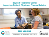 Beyond the Blame Game: Improving Patient, Physician, Pharma Relation