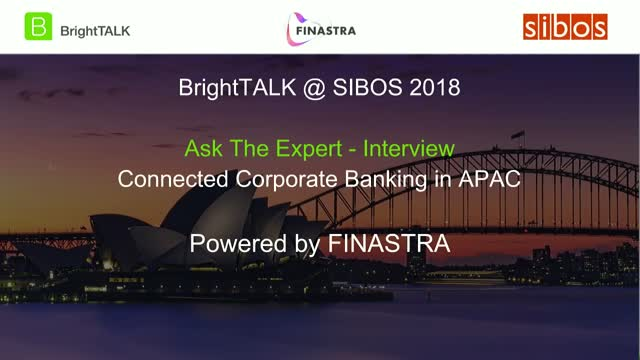 Ask The Expert: Connected Corporate Banking in APAC