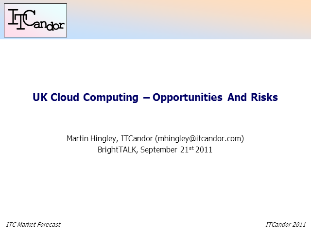 UK Cloud Computing: Opportunities and Risks