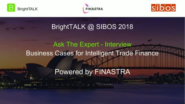 Ask the Expert: Business Cases for Intelligent Trade Finance