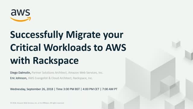 Successfully Migrate your Critical Workloads to AWS with Rackspace