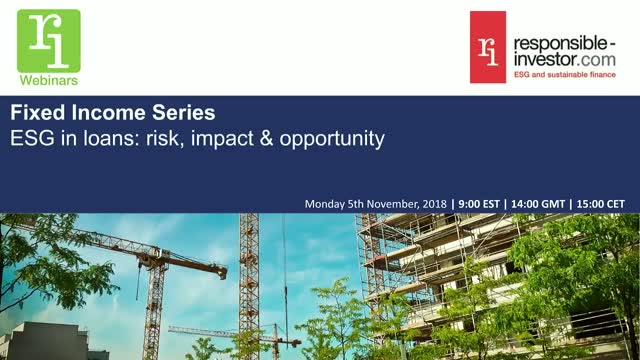 Fixed Income Series | ESG in loans: risk, impact & opportunity