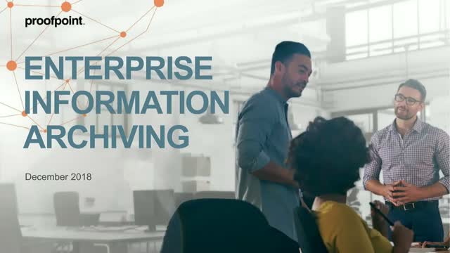 Enterprise Archive with Proofpoint - See How it Works