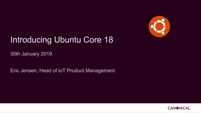 An Introduction to Ubuntu Core 18