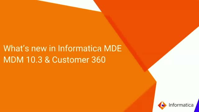 The Latest Innovations in Informatica MDM and MDM Customer 360 v10.3