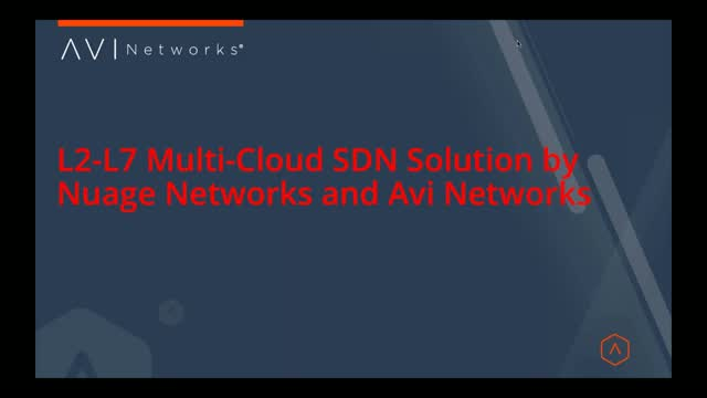L2-L7 Multi-Cloud SDN Solution by Nuage Networks and Avi Networks