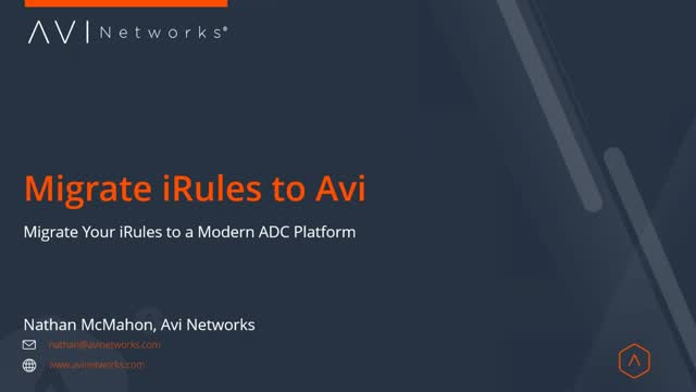 Avi Tech Corner Episode 2: Top 10 iRules That You Can Migrate to a Modern Policy