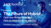 The Future of Hybrid: Optimize Performance and Reduce Alert Noise for DevOps