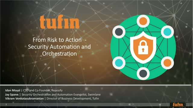Webinar: From Risk to Action: Security Automation and Orchestration