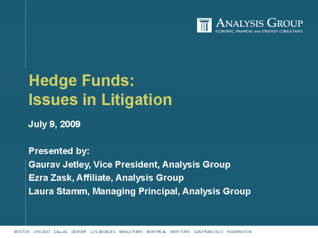 Hedge Funds and Current Securities Litigation