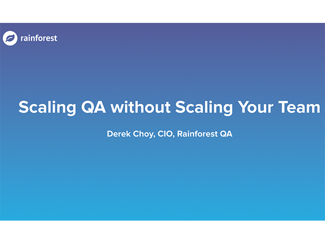 Scaling QA without Scaling Your QA Team
