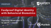 Foolproof Digital Identity with Behavioral Biometrics