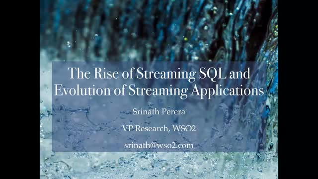 The Rise of Streaming SQL and Evolution of Streaming Applications
