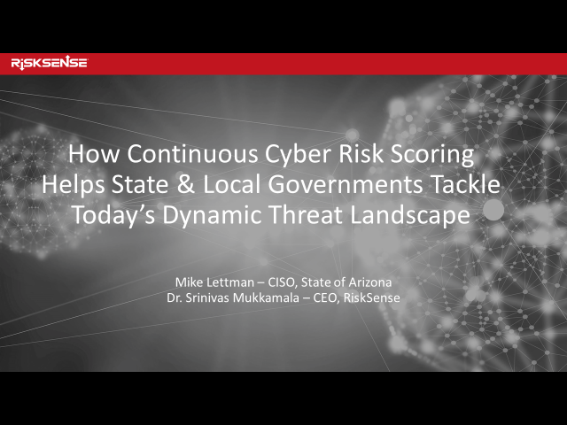 How Continuous Cyber Risk Scoring Helps State and Local Governments Tackle Today