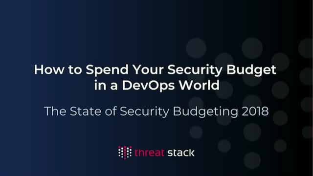 How to Spend Your Security Budget in a DevOps World