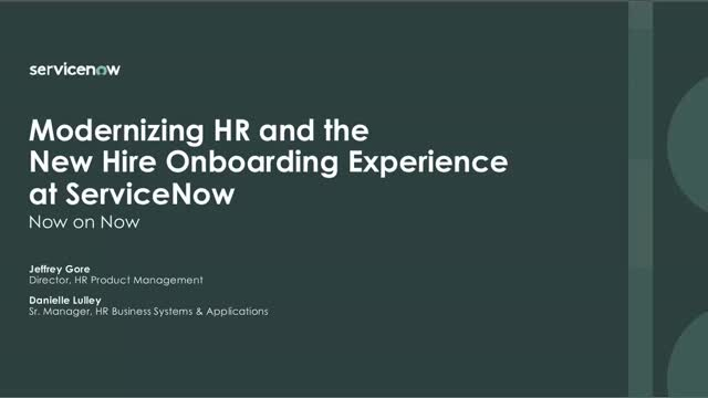 Modernizing HR and the New Hire Onboarding Experience at ServiceNow