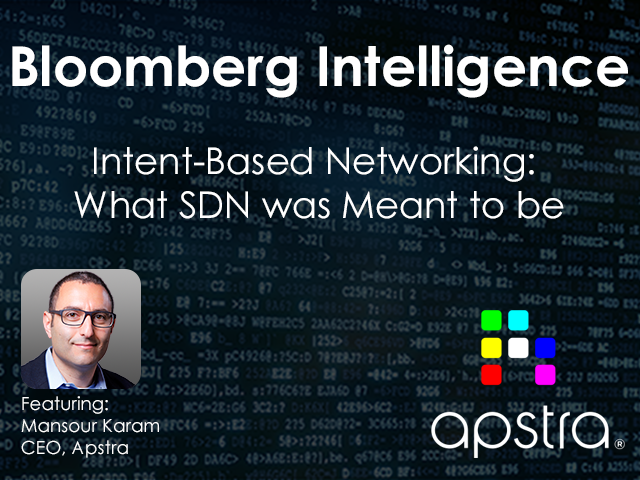 Intent Based Networking - What SDN Was Meant To Be