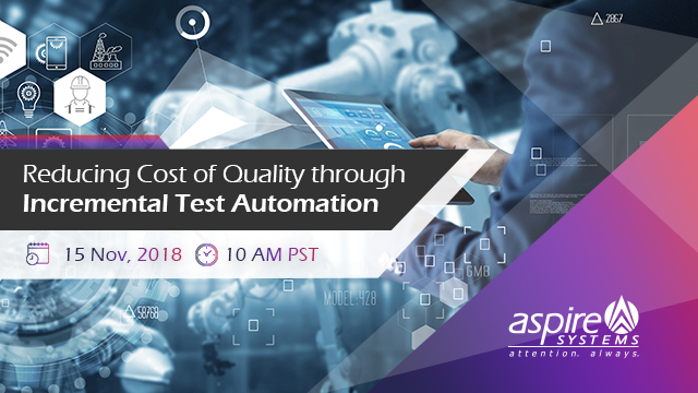 Optimizing Cost of Quality through incremental Test Automation