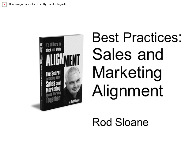 Best Practices: Sales and Marketing Alignment