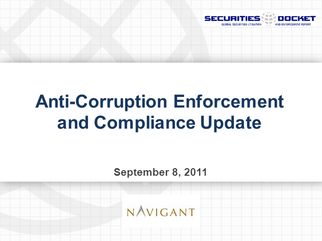 Anti-Corruption Enforcement and Compliance Update