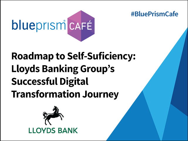 Roadmap to Self-Sufficiency: Lloyds' Successful Digital Transformation Journey