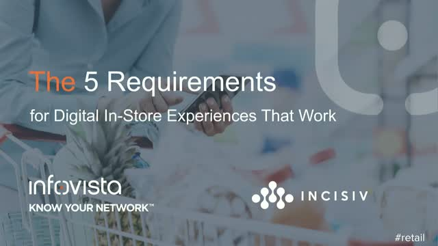 Top 5 requirements for digital in-store experiences that work