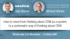 From thinking about CRM as a system to a systematic way of thinking about CRM