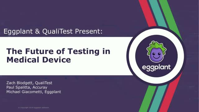 The Future of Testing in Medical Device