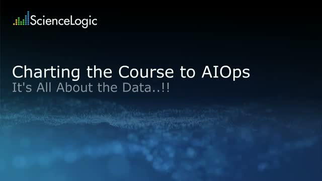 Charting the Course to AIOps