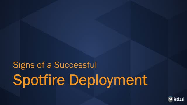 Ruths.ai: Signs of a Successful TIBCO Spotfire Deployment