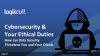 Cybersecurity and Your Ethical Duties
