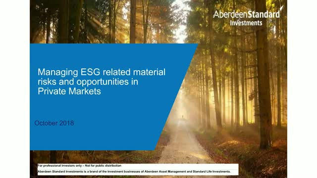 Managing ESG related, material risks and opportunities in Private Markets
