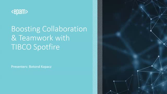 Boosting Collaboration & Teamwork with TIBCO Spotfire