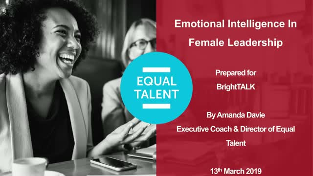 BrightTALK Masterclass Series: Emotional Intelligence in Female Leadership