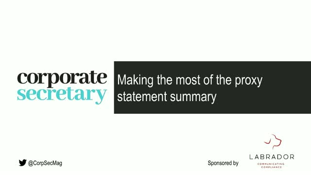 Corporate Secretary Webinar – Making the most of the proxy statement summary