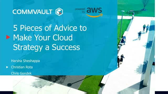 5 Real Life Pieces of Advice To Make Your Cloud Strategy A Success