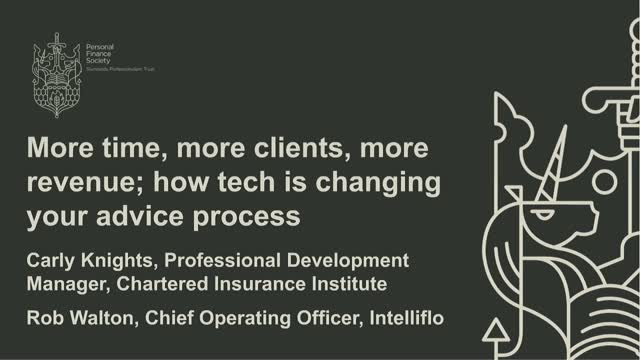 More time, more clients, more revenue; how tech is changing your advice process