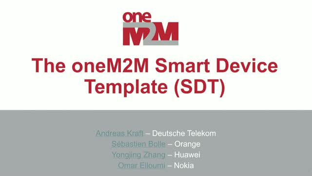 The oneM2M Smart Device Template (SDT)