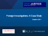 Foreign Investigations: A Case Study