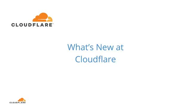 What's New at Cloudflare