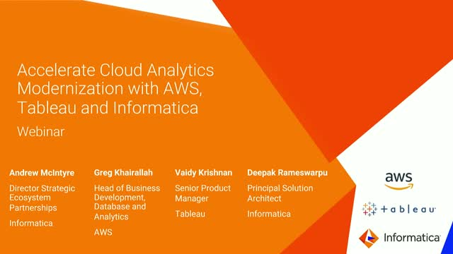 Accelerate Cloud Analytics Modernization with AWS, Tableau and Informatica