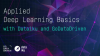 Discover Applied Deep Learning Basics