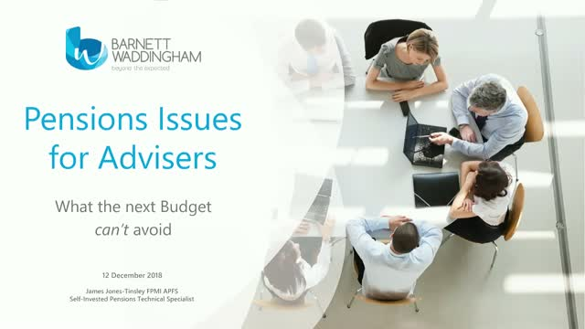 Pensions issues for Financial Advisers: what the next Budget can't avoid
