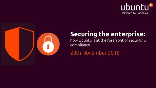 Securing the enterprise: how Ubuntu is at the forefront of security & compliance