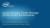 Webinar: See Intel Data Center Manager for HPC Clusters in Action