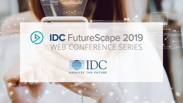 IDC FutureScape: Worldwide Mobility 2019 Predictions