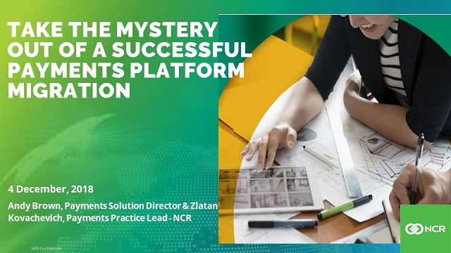 Take the Mystery out of a Successful Payments Platform Migration